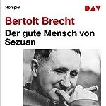 Der gute Mensch von Sezuan | Bertolt Brecht