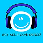 Get Self-Confidence! Boost self-esteem by Hypnosis | Kim Fleckenstein