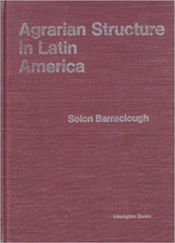 agrarian structure in latin america a resume of the cida land