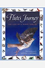 FLUTE'S JOURNEY: The Life of a Wood Thrush Hardcover