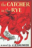 The Catcher in the Rye: All In One Edition