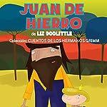 Libros para niños: Juan de Hierro [Books for Children: Juan de Hierro] | Liz Doolittle