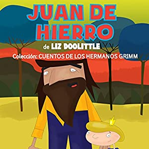 Libros para niños: Juan de Hierro [Books for Children: Juan de Hierro] Audiobook