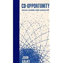 Co-opportunity: Join Up for a Sustainable, Resilient, Prosperous World