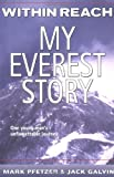 Within Reach: My Everest Story by Mark Pfetzer front cover