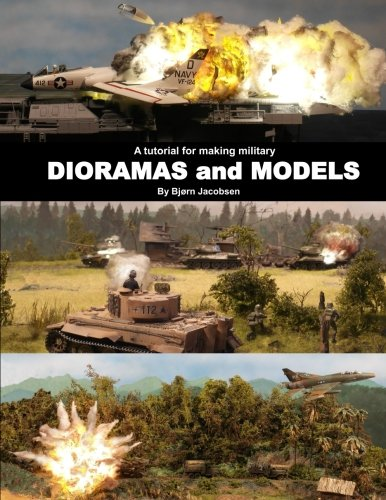 A tutorial for making military DIORAMAS and MODELS