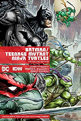 Batman/Teenage Mutant Ninja Turtles Deluxe Edition: James ...