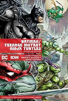 Batman/Teenage Mutant Ninja Turtles Deluxe Edition: James ...