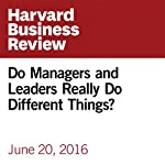 Do Managers and Leaders Really Do Different Things? | John O'Leary