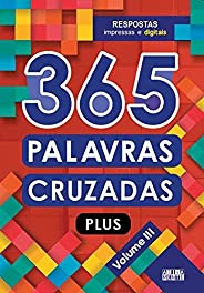365 Palavras cruzadas plus - volume III: Volume 3