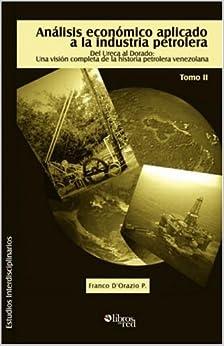 Book Analisis Economico Aplicado a la Industria Petrolera. Tomo II