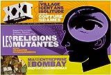 XXI : N°3 - Les Religions Mutantes