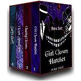 Girl Clown Hatchet Box Set: Books 1-4
