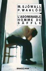 L'abominable homme de Säffle : Le roman d'un crime