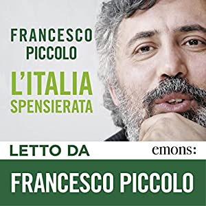 L'Italia spensierata Audiobook
