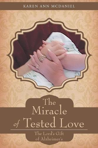 The Miracle of Tested Love