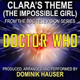 "Doctor Who-Claras Theme (The Impossible Girl from the Score to ""Doctor Who"")"