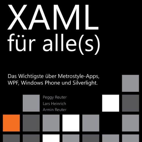 XAML für alle(s) (Das XAML-Buch 1) (German Edition)
