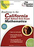 Roadmap to the California High School Exit Exam, Princeton Review Staff, 0375764704