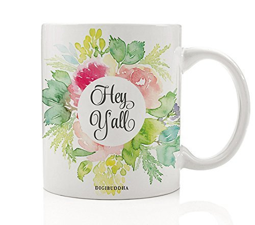 Hey Y'All Mug, Pretty Southern Girl Gifts, 11oz Ceramic Coffee Cup Floral Preppy Down South Sayings Hospitality Charm Birthday Christmas Present for Mom Sister Friend Bestie Coworker Digibuddha - Usa Heys Flowers
