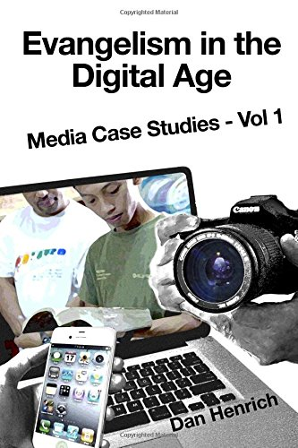 Download Evangelism in the Digital Age: Media Case Studies Vol 1 pdf epub