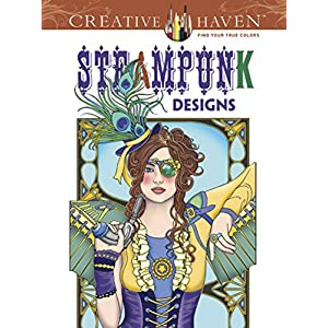 Creative Haven Steampunk Designs Coloring Book (Creative Haven Coloring Books)