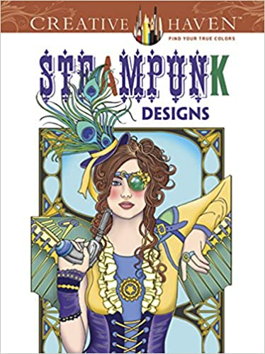 creative haven steampunk designs coloring book adult coloring