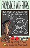 From Sidcup With Purrs: The Story of a Small Cat With a Big Personality