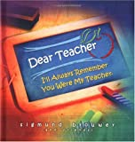 Dear Teacher, Sigmund Brouwer, 1404100555
