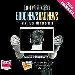 Good News, Bad News | David Wolstencroft