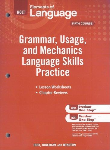 Elements of Language: Grammar Usage and Mechanics Language Skills Practice Grade 11