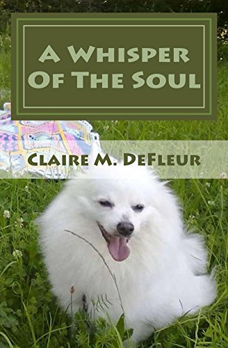 super quality popular brand really comfortable A Whisper Of The Soul - Kindle edition by Claire M. DeFleur ...