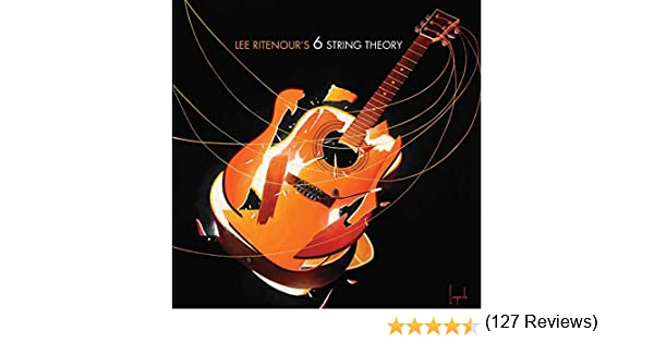 Six String Theory: Lee Ritenour: Amazon.es: Música