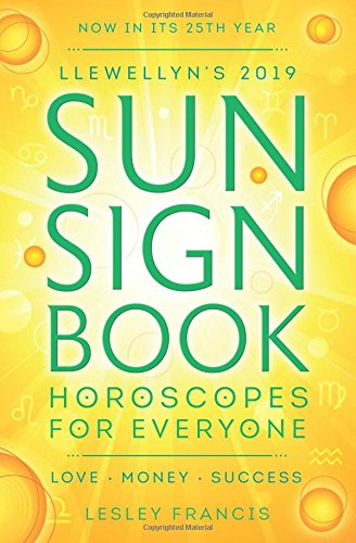 Sign Book: Horoscopes for Everyone (Llewellyn's Sun Sign Book) ()