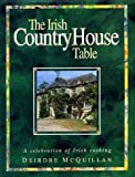 img - for Irish Country House Table: Celebration of Irish Cooking book / textbook / text book
