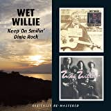Wet Willie -  Keep On Smilin'/Dixie Rock