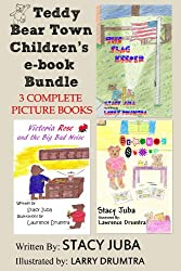 Teddy Bear Town Children's Bundle (Three Complete Picture Books)