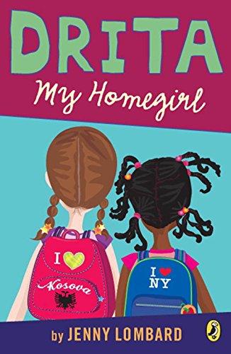Search : Drita, My Homegirl