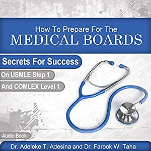 How to Prepare for the Medical Boards Audiobook