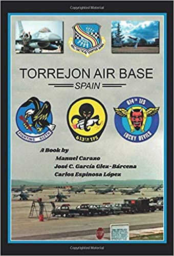 Torrejón Air Base, Spain: Manuel Carazo: 9788418031038 ...