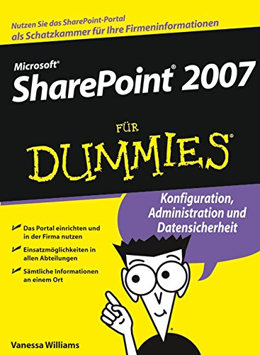 Microsoft SharePoint 2007 für Dummies (German Edition) Pdf