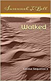 Walked: Exodus Sequence 3