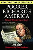 img - for Poorer Richard's America: What Would Ben Say? book / textbook / text book