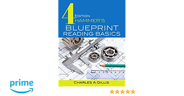 Hammers Blueprint Reading Basics Charles Gillis Warren Hammer