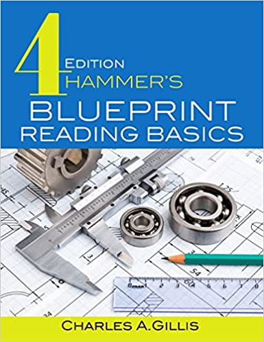 Hammer's Blueprint Reading Basics, 4th edition