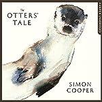 The Otters' Tale   Simon Cooper