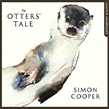 The Otters' Tale Audiobook by Simon Cooper Narrated by Saul Reichlin