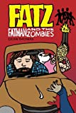 FATz: Fatman and the Zombies (Volume 1) offers