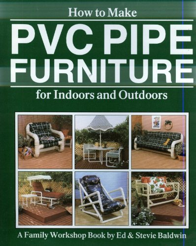 How to Make PVC Pipe Furniture (Furniture Pvc)