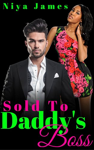 Search : Sold To Daddy's Boss: Dark Romance